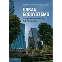 Urban Ecosystems: Ecological Principles for the Built Environment (English Edition)