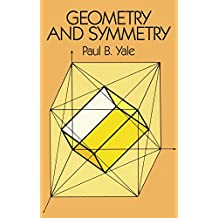 Geometry and Symmetry (Dover Books on Mathematics) (English Edition)