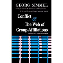 Conflict And The Web Of Group Affiliations (English Edition)