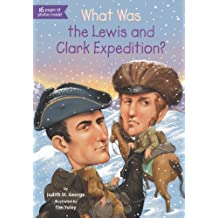 What Was the Lewis and Clark Expedition? (What Was?) (English Edition)