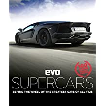 evo: Supercars: Behind the wheel of the greatest cars of all time (English Edition)
