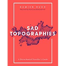 Sad Topographies (English Edition)