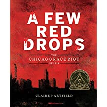 A Few Red Drops: The Chicago Race Riot of 1919 (English Edition)