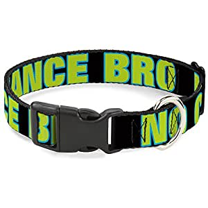 """Buckle Down PC-W30482-NL Dude, I'm Not Your Bro! 黑色/白色塑料夹领 NO CHANCE BRO Black/Turquoise/Green 1"""" Wide - Fits 9-15"""" Neck - Small"""