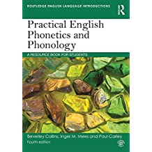 Practical English Phonetics and Phonology: A Resource Book for Students (Routledge English Language Introductions) (English Edition)