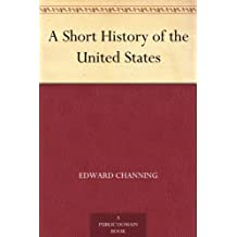 A Short History of the United States (English Edition)