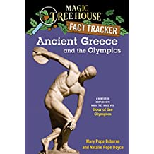 Ancient Greece and the Olympics: A Nonfiction Companion to Magic Tree House #16: Hour of the Olympics (Magic Tree House: Fact Trekker Book 10) (English Edition)