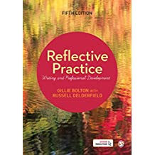 Reflective Practice: Writing and Professional Development (English Edition)