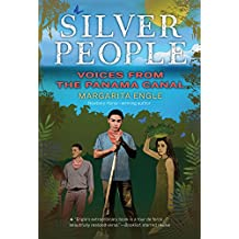 Silver People: Voices from the Panama Canal (English Edition)
