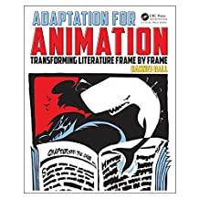Adaptation for Animation: Transforming Literature Frame by Frame (English Edition)