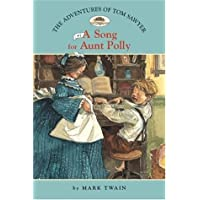 The Adventures of Tom Sawyer #1: A Song for Aunt Polly