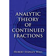 Analytic Theory of Continued Fractions (Dover Books on Mathematics) (English Edition)