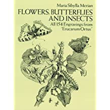 "Flowers, Butterflies and Insects: All 154 Engravings from ""Erucarum Ortus"" (Dover Pictorial Archive) (English Edition)"