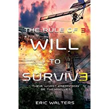 The Rule of Three: Will to Survive (English Edition)
