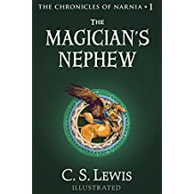 The Magician's Nephew (Chronicles of Narnia Book 1) (English Edition)