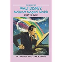 The Story of Walt Disney: Maker of Magical Worlds (Dell Yearling Biography) (English Edition)