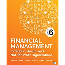 Financial Management for Public, Health, and Not-for-Profit Organizations (English Edition)