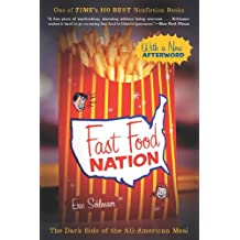 Fast Food Nation: The Dark Side of the All-American Meal (English Edition)
