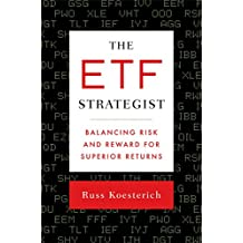 The ETF Strategist: Balancing Risk and Reward for Superior Returns (English Edition)