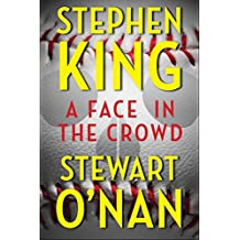 A Face in the Crowd (Kindle Single) (English Edition)