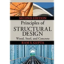Principles of Structural Design: Wood, Steel, and Concrete, Second Edition (English Edition)
