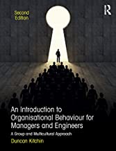 An Introduction to Organisational Behaviour for Managers and Engineers: A Group and Multicultural Approach (English Edition)