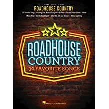 Roadhouse Country: 30 Favorite Songs (English Edition)