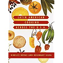 Latin American Cooking Across the U.S.A. (English Edition)