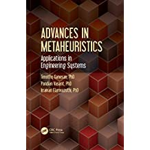 Advances in Metaheuristics: Applications in Engineering Systems (English Edition)