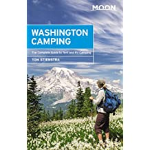 Moon Washington Camping: The Complete Guide to Tent and RV Camping (Moon Outdoors) (English Edition)