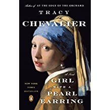 Girl with a Pearl Earring, The: A Novel (English Edition)