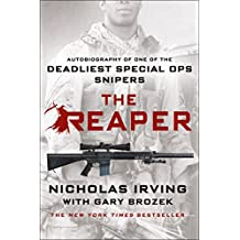 The Reaper: Autobiography of One of the Deadliest Special Ops Snipers (English Edition)