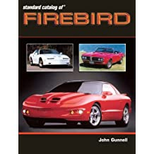 Standard Catalog of Firebird 1967-2002 (English Edition)