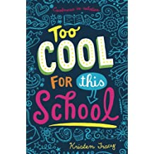 Too Cool for This School (English Edition)