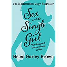 Sex and the Single Girl: The Unmarried Woman's Guide to Men (Cult Classics) (English Edition)