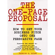 The One-Page Proposal: How to Get Your Business Pitch onto One Persuasive Page (English Edition)