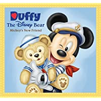 Duffy The Disney Bear: Mickey's New Friend (Disney Storybook (eBook)) (English Edition)
