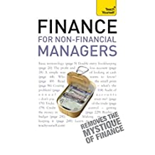Finance for Non-Financial Managers: Teach Yourself: A comprehensive manager's guide to business accountancy (English Edition)