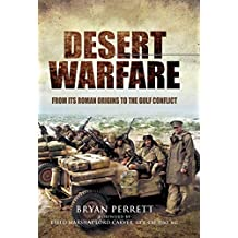 Desert Warfare: From Its Roman Origins to the Gulf Conflict (English Edition)