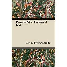 Bhagavad Gita - The Song of God (English Edition)