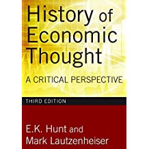History of Economic Thought: A Critical Perspective (English Edition)