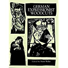 German Expressionist Woodcuts (Dover Fine Art, History of Art) (English Edition)