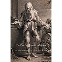 The First Smithsonian Collection: The European Engravings of George Perkins Marsh and the Role of Prints in the U.S. National Museum (English Edition)