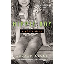 Hippie Boy: A Girl's Story (English Edition)
