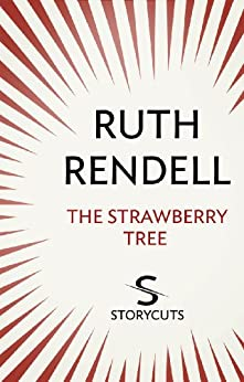 """The Strawberry Tree (Storycuts) (English Edition)"",作者:[Rendell, Ruth]"