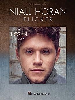 """Niall Horan - Flicker Songbook (English Edition)"",作者:[Horan, Niall]"