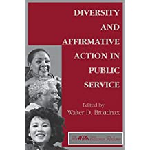 Diversity And Affirmative Action In Public Service (Aspa Classics) (English Edition)