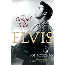 The Gospel Side of Elvis (English Edition)