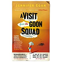 A Visit From the Goon Squad (English Edition)