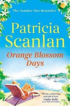 """Orange Blossom Days (English Edition)"",作者:[Scanlan, Patricia]"